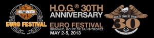 Euro Festival 2013, 30 Aniversario Harley Owners Group